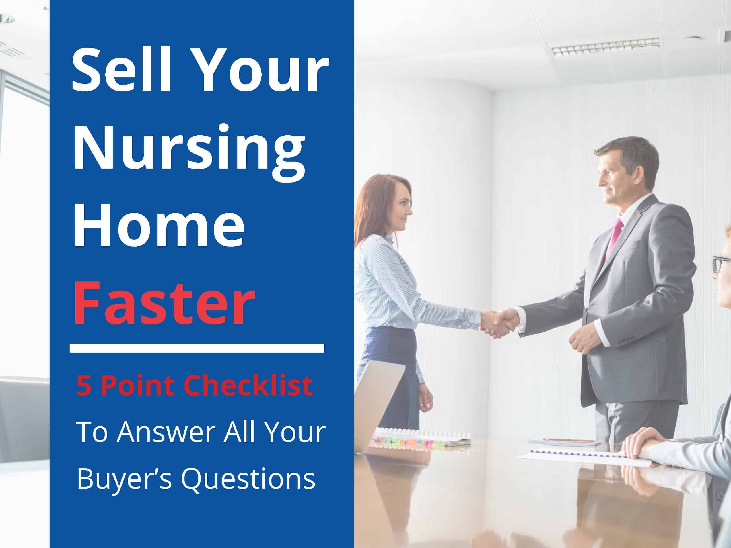 Sell Your Nursing Home Faster